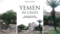 """هيلين لاكنر في """"اليمن في أزمة"""": لو نجح النظام الانتقالي لشكّل تهديدا للأنظمة السلطوية في المنطقة"""